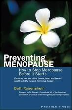 Preventing Menopause: How to Stop Menopause Before it Starts