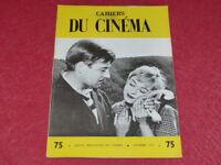 [REVUE LES CAHIERS DU CINEMA] N°75 # OCT 1957 EO 1rst Robert BRESSON