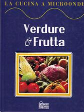 La cucina a microonde. Verdure e frutta - B. Methven - Libro nuovo in Offerta!