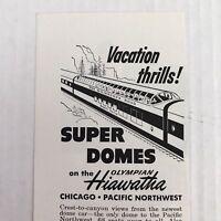 Super Domes On The Olympian Hiawatha Vtg 1953 Print Ad Passenger Train Railroad