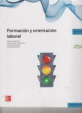 FORMACIÓN Y ORIENTACIÓN LABORAL . MCGRAWHILL. EDICIÓN 2014. SEMINUEVO. SIN USAR.
