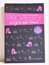 "Soft Cover Book - ""Property is a Girl's Best Friend"" Great Condition. Bargain!"