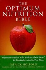 The Optimum Nutrition Bible by Patrick Holford (2004, Paperback)