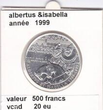 BT )pieces de albertus & isabella 500 francs  1999