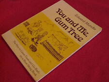 You &  Me, Gumtree  ~  Edward Mundie  How to leave Town & Go Bush  SCARCE title!
