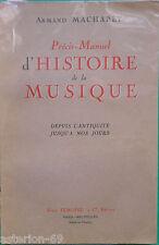 PRECIS-MANUEL D'HISTOIRE DE LA MUSIQUE:A.MACHABEY   MUSICOLOGIE