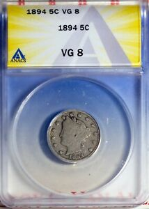 1894 5C Liberty Head V Nickel VG 8 ANACS # 7149715 Semi Key Date + Bonus
