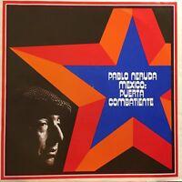 Rare Pablo Neruda Mexico Puerta Combatiente Spoken Word Revolutionary Poerty lp