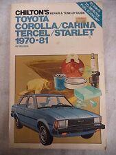 Chilton's Toyota Corrolla/Carina/Tercel/Starlet 1970-1981 Repair Guide (#1524)