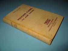 VECCHIO CUORE VA ALLA VENTURA  Fallada  SPES  Mondadori  I edizione 1938