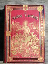 TBE CARTONNAGE MAGNIER LA FRANCE ILLUSTREE T I MALTE-BRUN GEOGRAPHIE CARTES 1881