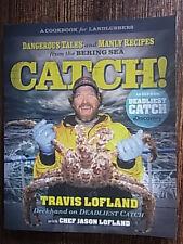 Catch by Jason Lofland, Travis Lofland, Deadliest Catch Cookbook, g7