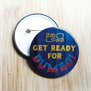 Let's Get Ready For Dumbo Pin Button Badge - 38/55/77mm - Disney Michael Buffer