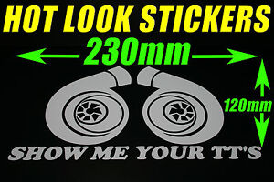 SHOW ME YOUR TT'S STICKER DECAL JDM TURBO DRIFT DRAG RACING