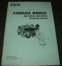 Overhaul Manual Volvo Penta AQ 190 A - AQ 240 A Engine Units Stand Juni 1976