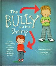 2014 The Bully by Catherine Allison & Kim Geyer