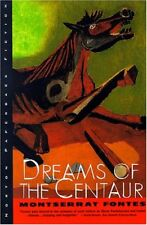 Dreams of the Centaur: A Novel
