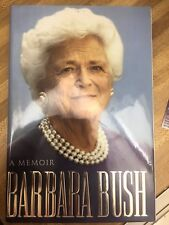 "BARBARA BUSH SIGNED BOOK ""A MEMOIR BARBARA BUSH"" 1st ED HC/DJ LIKE NEW JSA COA"