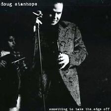 Something to Take the Edge Off, Doug Stanhope, Good Explicit Lyrics, Live