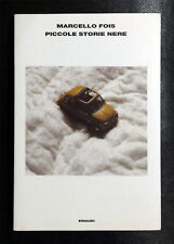 Marcello Fois, Piccole storie nere (autografato), Ed. Einaudi, 2002