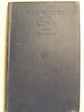 War Wounds of the Lung- Pierre Duval  (1918)