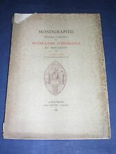 Loire Montbrison Monographie de Notre Dame d'Espérance par le Docteur Rey 1885