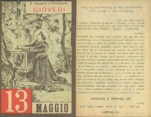 SAN GIOVANNI IL SILENZIARIO -ASSOLUTA R@RIT@' SANTINO DI GIOVEDI 13  MAGGIO 1937