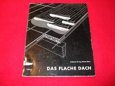 Professor Dr. - Ing. Walter Henn - Das Flache Dach