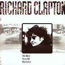 Richard Clapton Best Years of Our Lives CD