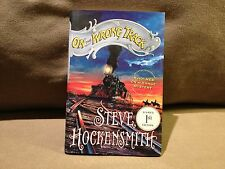 On the Wrong Track by Steve Hockensmith, Signed First Edition 2007 Very Good