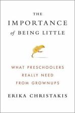 The Importance of Being Little: What Preschoolers