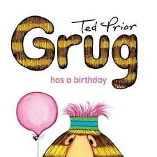 3 x Grug Books Has a Birthday Grug and His Kite Grug Learns to Cook by Ted Prior