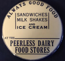 Peerless Dairy PinBack Button.Advertising Campaign Pin Badge 3 1/2�Antique