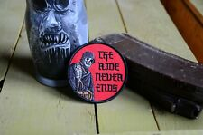 The ride never ends Tactical morale embroidered military patch