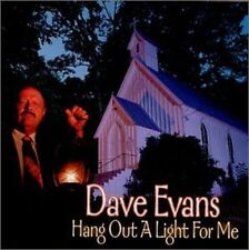 Dave Evans - Hang a Light out for Me [CD]
