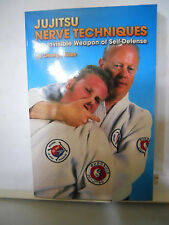 Jujitsu Nerve Techniques The invisible weapon of Self Defense Kirby Softcover