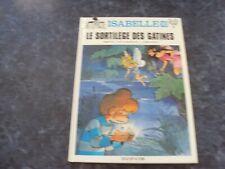 BD  ISABELLE  le sortilège des gâtines  n° 10  (EO 1993)