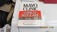 Mayo Clinic Guide to Self-care : Answers for Everyday Health Problems (2001,