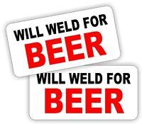 2x WILL WELD FOR BEER Helmet Stickers Decals Funny Label Welder Welding Hard Hat