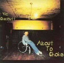Vic Chesnutt Above the choke (1996)  [CD]