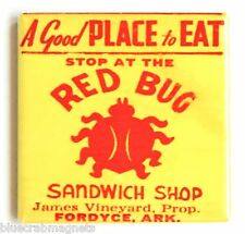 Red Bug Sandwich Shop FRIDGE MAGNET (3 x 3 inches) sign ladybug fordyce arkansas