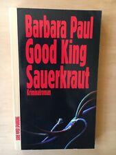 Barbara Paul: - Good King Sauerkraut    Kriminalroman