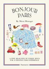 Bonjour Paris (2015, PB, New/Sealed) Insider Paris Secrets, Free Shipping !!!