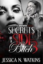 Secrets of a Side Bitch 3: By Watkins, Jessica