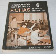 NOSOTROS Y LAS PALABRAS FICHAS 7 EGB EDELVIVES 1973, 7º E.G.B., LIBRO DE TEXTO A