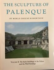 Sculpture Of Palenque Vol. 2 by Merle Greene Robertson