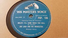 JOE LOSS AND HIS ORCHESTRA I'LL COME WHEN YOU CALL & LOVE IS A MANY HMV POP136