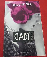 Soft Cover French Book Gaby Bernier Tome 1 Roman Historique - Pauline Gill