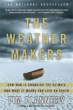 The Weather Makers: How Man Is Changing the Climate and What It Means for Life o