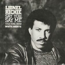 "LIONEL RICHIE - Say You, Say Me - 7"" vinyl - Disc: VERY GOOD - WHITE NIGHTS OST"